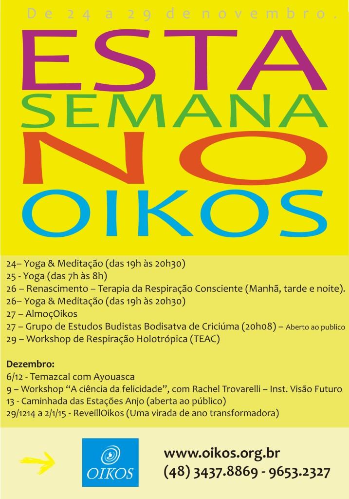 Conheça o Oikos, vivencie o Oikos, divulgue o Oikos.
