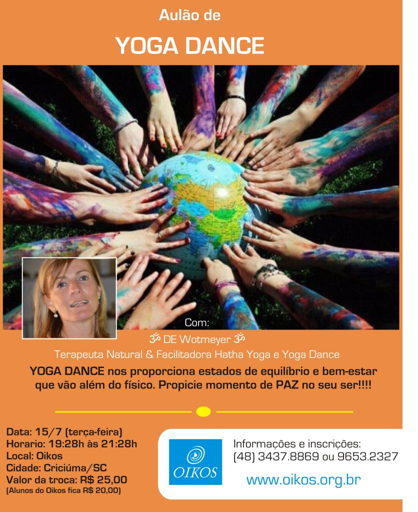 Yoga Dance: a profundidade do Yoga com a alegria da danca